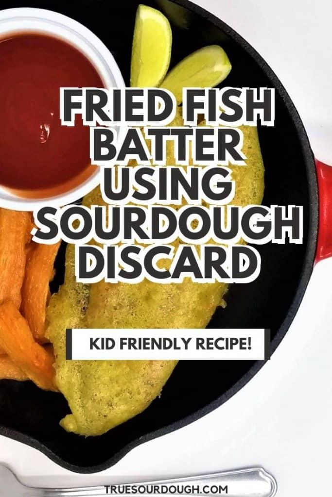 Sourdough Fish Batter Recipe (Made with Sourdough Discard)