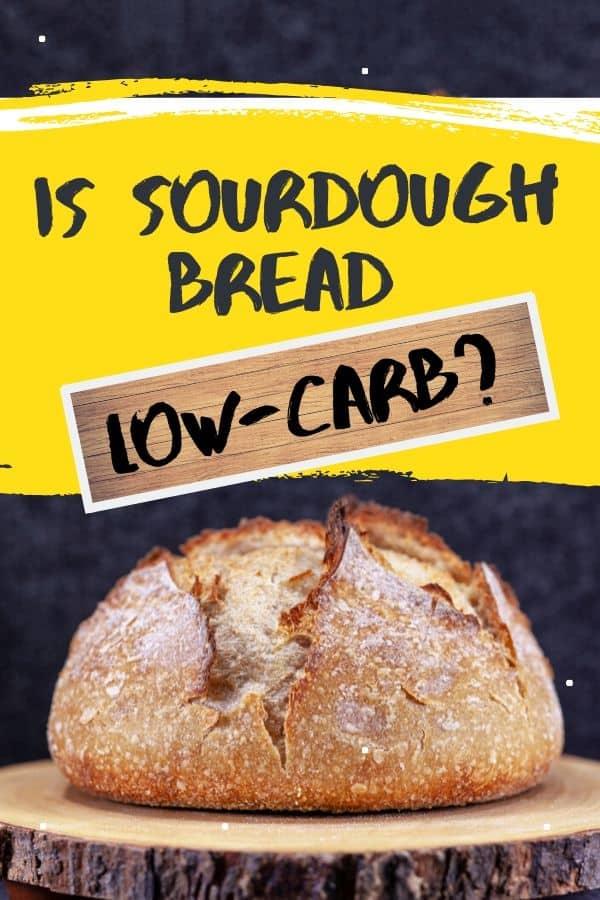 is sourdough bread on the keto diet