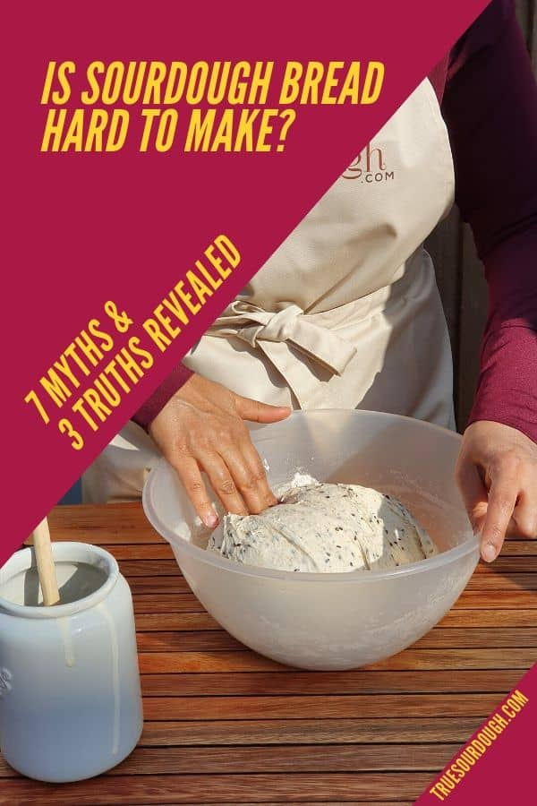 Is Sourdough Bread Hard to Make? 7 Myths & 3 Truths Revealed!