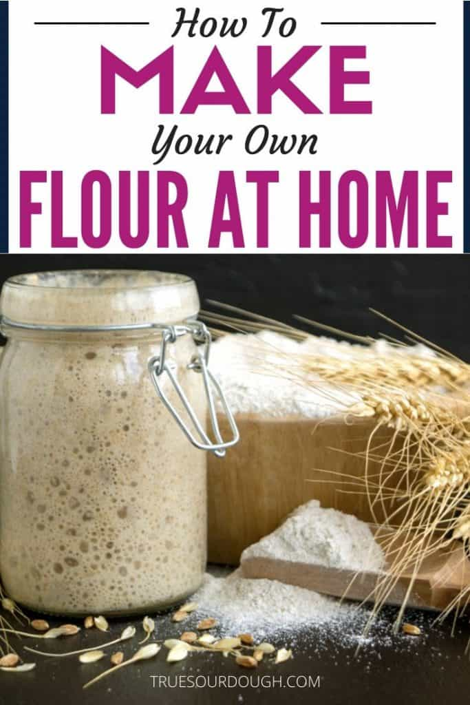 Full Guide to Milling your Own Flour at Home (Why, How, Pros & Cons)